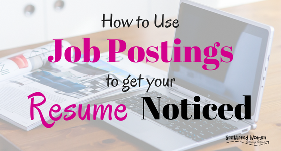 how to use postings to get your resume noticed