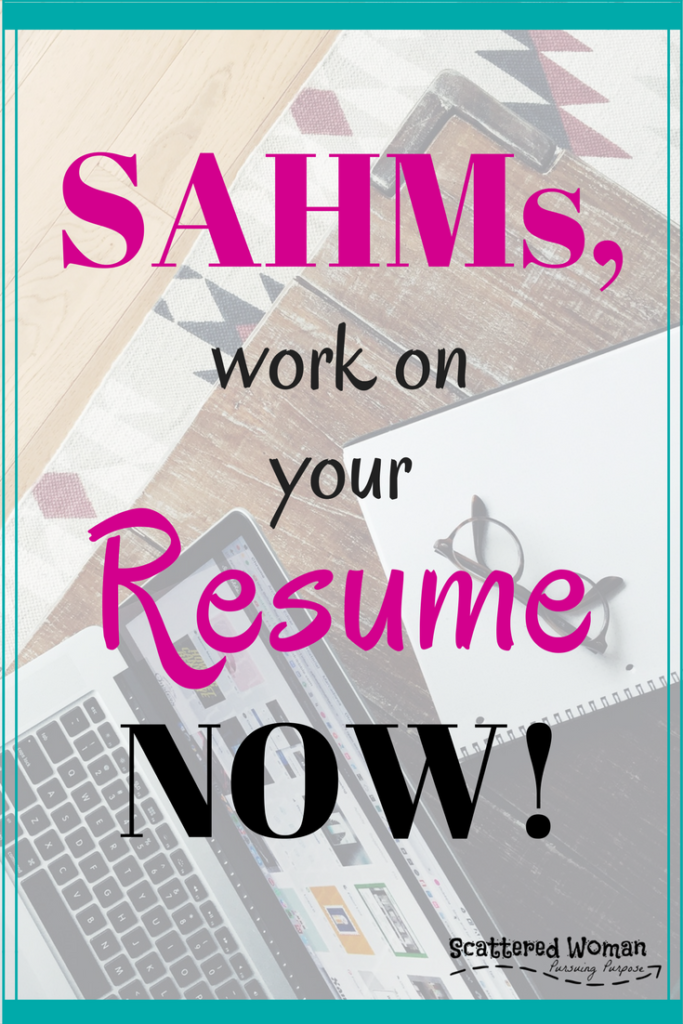 sahms  work on your resume now
