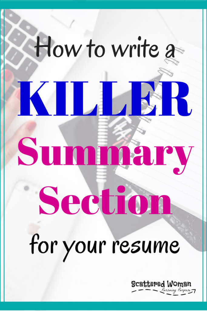 Writing your resume can be frustrating, but it doesn't have to be. Here are my three best tips for how to write a killer summary section!