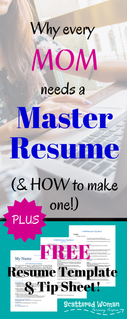 Do YOU have a Master Resume, mama? If not, check out this guide to the Mom Master Resume -- plus a FREE template & tip sheet!