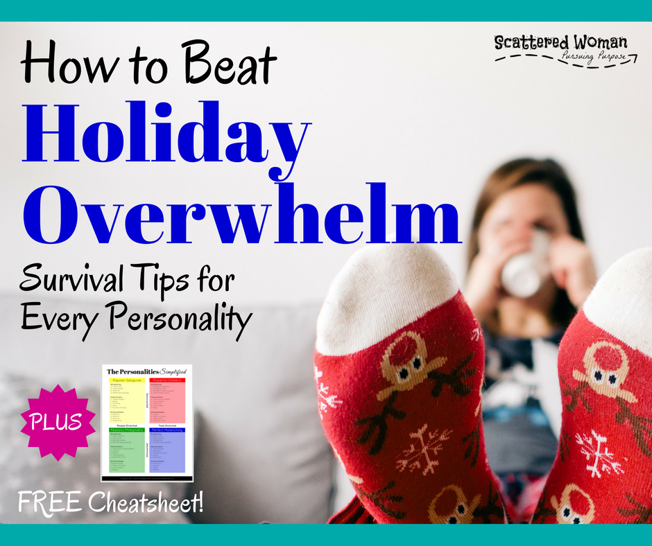 Are there parts of the holidays you really wish you could just skip? Check out these survival tips for each Personality on how to beat holiday overwhelm!