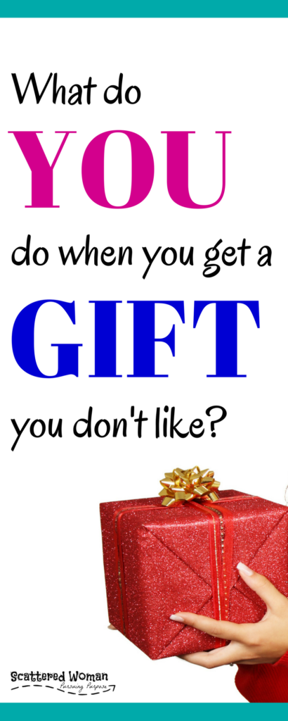 You don't mean to hurt their feelings, but you do NOT like their gift! You're not alone. Some of us have to LEARN how to receive gifts graciously.